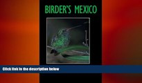 READ book  Birder s Mexico (Louise Lindsey Merrick Natural Environment Series)  FREE BOOOK ONLINE