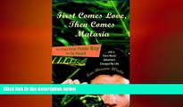 FREE DOWNLOAD  First Comes Love, then Comes Malaria: How a Peace Corps Poster Boy Won My Heart