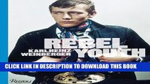 New Book Rebel Youth: Karlheinz Weinberger
