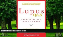 Big Deals  Lupus Q A Revised and Updated, 3rd edition: Everything You Need to Know  Free Full Read