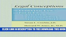 Collection Book Legal Conceptions: The Evolving Law and Policy of Assisted Reproductive Technologies