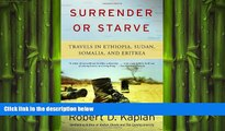 book online Surrender or Starve: Travels in Ethiopia, Sudan, Somalia, and Eritrea
