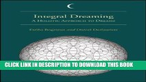 [PDF] Integral Dreaming: A Holistic Approach to Dreams (SUNY series in Dream Studies) Full Online