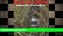 behold  Soul of Africa Magical Rites and Traditions