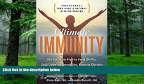 Big Deals  Ultimate Immunity: Supercharge Your Body s Natural Healing Powers  Best Seller Books