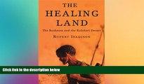 behold  The Healing Land: The Bushmen and the Kalahari Desert