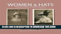 New Book Women   Hats: Vintage People on Photo Postcards (Photo Postcards from the Tom Phillips