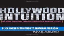 Collection Book Hollywood Intuition: It s What Separates Fashion Victims from Fashion Victors