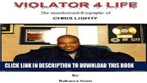 [PDF] Violator 4 Life - The Chris Lighty Story Exclusive Online