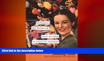 behold  Birthdays, She Believed Birthday Book: Dates to Remember Year After Year (Anne Taintor)