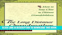 New Book The Long Distance Grandmother: How to Stay Close to Distant Grandchildren