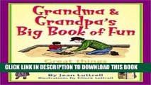 [PDF] Grandma   Grandpa s Big Book of Fun: Great Things to Make and Do with Grandkids (Ravan