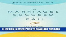 Collection Book Why Marriages Succeed or Fail: And How You Can Make Yours Last