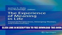 New Book The Experience of Meaning in Life: Classical Perspectives, Emerging Themes, and