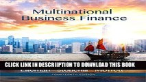 [PDF] Multinational Business Finance (14th Edition) (Pearson Series in Finance) Exclusive Full Ebook