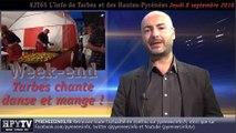 HPyTv JT65 | L'info de Tarbes et des Hautes Pyrénées (8 septembre 2016)