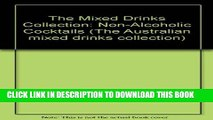 [PDF] The Mixed Drinks Collection: Non-Alcoholic Cocktails (The Australian mixed drinks