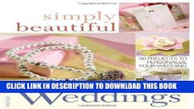 [PDF] Simply Beautiful Weddings: 50 Projects to Personalize Your Wedding Popular Online