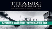 [PDF] Titanic in Photographs (Titanic Collection) Popular Online