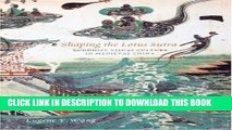 [PDF] Shaping the Lotus Sutra: Buddhist Visual Culture in Medieval China Full Collection