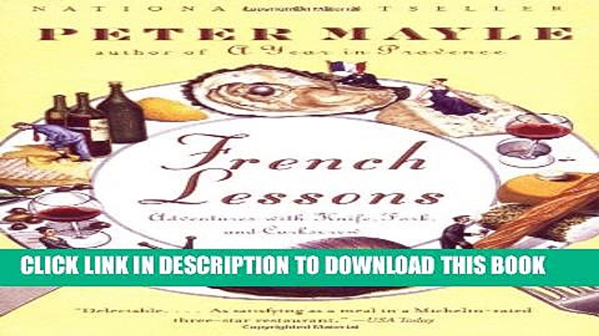 [PDF] French Lessons: Adventures with Knife, Fork, and Corkscrew Popular Online[PDF] French