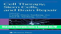 [Read] Cell Therapy, Stem Cells and Brain Repair (Contemporary Neuroscience) Ebook Free
