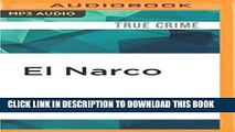[PDF] El Narco: The Bloody Rise of Mexican Drug Cartels Full Collection