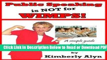 [Get] Public Speaking Is Not for Wimps! Free Online