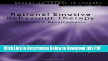 [Read] Rational Emotive Behaviour Therapy: Theoretical Developments (Advancing Theory in Therapy)
