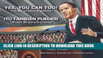 [PDF] Yes, you can too! The Life of Barack Obama/Tu tambien puedes! La vida de Barack Obama