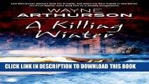 [PDF] A Killing Winter (The Leo Desroches Mysteries) Full Colection