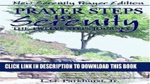 New Book Prayer Steps to Serenity The Twelve Steps Journey: New Serenity Prayer Edition