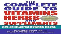 New Book The Complete Guide to Vitamins, Herbs, and Supplements: The Holistic Path to Good Health