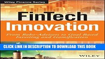 [PDF] FinTech Innovation: From Robo-Advisors to Goal Based Investing and Gamification (The Wiley