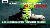 [PDF] The Strange Case of Dr Jekyll and Mr Hyde: The Graphic Novel (Campfire Graphic Novels) Full