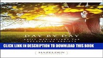 [PDF] Day by Day: Daily Meditations for Recovering Addicts (Hazelden Meditations) Popular Online