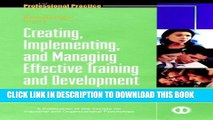 [Read PDF] Creating, Implementing, and Managing Effective Training and Development: