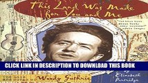 [PDF] This Land Was Made for You and Me: The Life and Songs of Woody Guthrie (Golden Kite Awards)