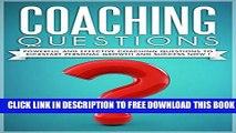 New Book COACHING :Coaching Questions  Powerful Coaching Questions To Kickstart Personal Growth