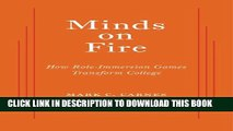 [PDF] Minds on Fire: How Role-Immersion Games Transform College Popular Collection[PDF] Minds on