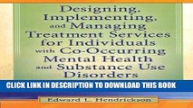 Collection Book Designing, Implementing, and Managing Treatment Services for Individuals with