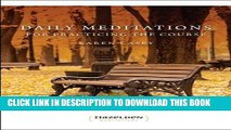 Collection Book Daily Meditations for Practicing The Course (Hazelden Meditations)