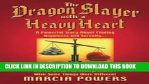 Collection Book The Dragon Slayer With a Heavy Heart: A Powerful Story About Finding Happiness and