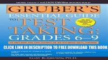 New Book Gruber s Essential Guide to Test Taking: Grades 6-9