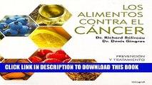 [PDF] Los alimentos contra el cancer / Anti-Cancer Foods: Prevencion Y Tratamiento / Prevention