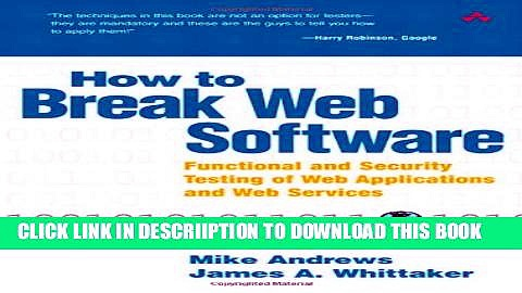 [PDF] How to Break Web Software: Functional and Security Testing of Web Applications and Web