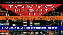 [PDF] Tokyo Night City Where to Drink   Party: Where to Drink and Party After Work and After Hours