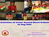 Activities of Jesus Sacred Heart School in Aug' 2016