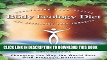 [Read] The Body Ecology Diet: Recovering Your Health and Rebuilding Your Immunity Popular Online