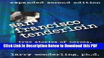 [PDF] San Francisco Tenderloin: True Stories of Heroes, Demons, Angels, Outcasts and a